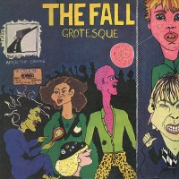 Image of The Fall - Grotesque (After The Gramme)