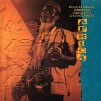 Pharoah Sanders & Idris Muhammad - Africa