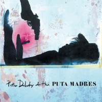 Image of Peter Doherty & The Puta Madres - Peter Doherty & The Puta Madres