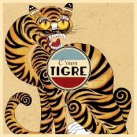 C'Mon Tigre - Racines