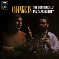 Image of Don Rendell & Ian Carr Quintet - Change Is