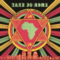 Image of Various Artists - Take Us Home: Boston Roots Reggae From 1979-1988