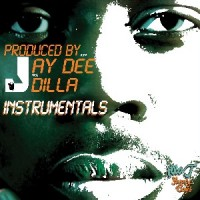 Image of Jay Dee - Yancey Boys Instrumentals