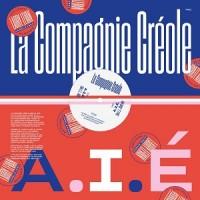 Image of La Compagnie Creole - A.I.E - Larry Levan Remixes