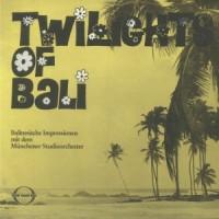Image of Münchner Studioorchester - Twilights Of Bali