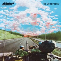 Image of The Chemical Brothers - No Geography
