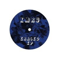 Image of KMRU - Erased EP