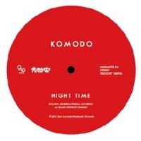 Image of Komodo - Make It Scream / Night Time