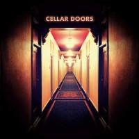 Image of Cellar Doors - Cellar Doors