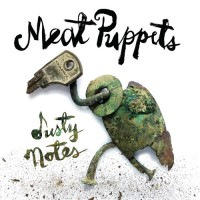 Image of Meat Puppets - Dusty Notes