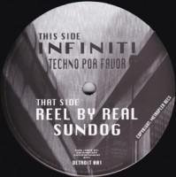 Image of Infiniti (Juan Atkins) / Reel By Real - Techno Por Favor / Sundog