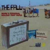 Image of The Fall - Mark E Smith's Personal Holiday Tony Tapes