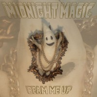 Image of Midnight Magic - Beam Me Up - Inc. The Loving Hand, Jacques Renault & Gavin Russom Remixes