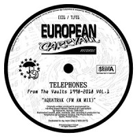 Telephones - From The Vaults 1998-2018 Vol.1