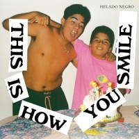 Image of Helado Negro - This Is How You Smile
