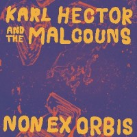 Image of Karl Hector And The Malcouns - Non Ex Orbis