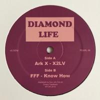 Image of Ark X & FFF - Diamond Life 06