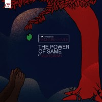 Image of 14KT - The Power Of Same (feat. Muhsinah)