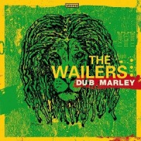 Image of The Wailers - Dub Marley