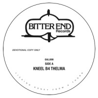 Image of Bitter End - Kneel B4 Thelma / Mast Song