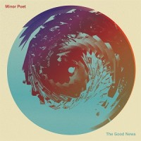 Minor Poet - The Good News