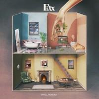 Image of Pixx - Small Mercies