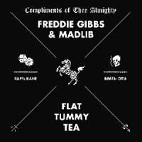 Image of Madlib & Freddie Gibbs - Flat Tummy Tea