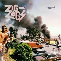 Image of Zig Zags - They'll Never Take Us Alive