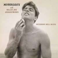 Image of Morrissey With Billie Joe Armstrong - Wedding Bell Blues - RSD Stores Exclusive