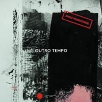 Image of Various Artists - Outro Tempo - Single Promocional
