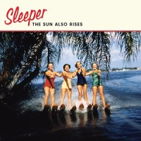 Image of Sleeper - The Sun Also Rises