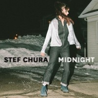 Image of Stef Chura - Midnight