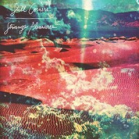 Still Corners - Strange Pleasures - Reissue