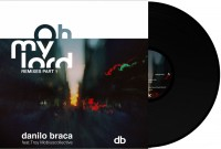 Danilo Braca - Oh My Lord Remixes Pt. 1 - Inc. DJ Spinna / Ashley Beedle / DJ Rocca Remixes