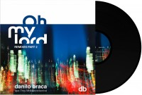 Danilo Braca - Oh My Lord Remixes Pt. 2 - Inc. DJ Nature / Radius Etc / The Revenge / Dany B Remixes