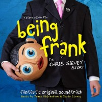 Frank Sidebottom & Chris Sievey - Being Frank - The Chris Sievey Story (OST)