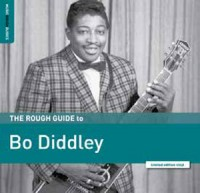 Bo Diddley - The Rough Guide To Bo Diddley