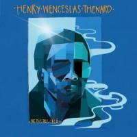 Henry Wenceslas Thenard - Ne Dis Pas Cela