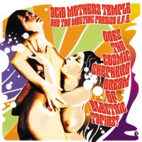 Image of Acid Mothers Temple - Does The Cosmic Shepherd Dream Of Electric Tapirs?