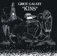 Image of Griot Galaxy - Kins