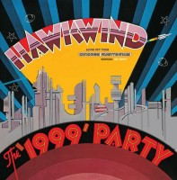 Image of Hawkwind - The 1999 Party - Live At The Chicago Auditorium 21st March, 1974