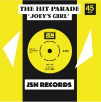 The Hit Parade - Joey's Girl / I'm Recovering From You