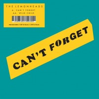 Image of The Lemonheads - Can't Forget / Wild Child