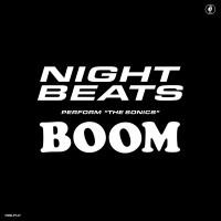 Image of Night Beats - The Sonic's 'Boom'