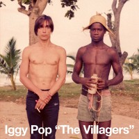 Image of Iggy Pop - The Villagers / Pain & Suffering