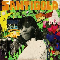 Image of Santigold - I Don't Want: The Gold Fire Sessions
