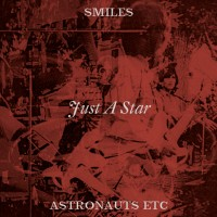 Image of Smiles / Astronauts, Etc - Just A Star