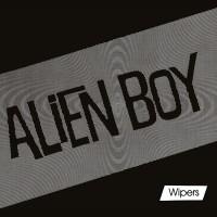 Image of Wipers - Alien Boy EP