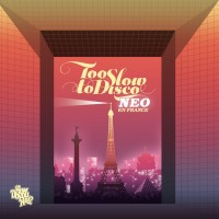 Image of Various Artists - Too Slow To Disco: NEO - En France (RSD Edition)