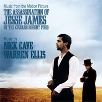 Nick Cave & Warren Ellis - The Assassination Of Jesse James By The Coward Robert Ford (OST)